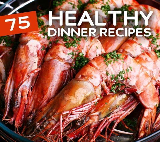 75 Healthy Dinner Recipes. A must read for anyone that wants to cook & eat healthier.