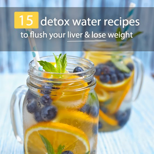 15 Detox Water Recipes To Flush Your Liver Bembu