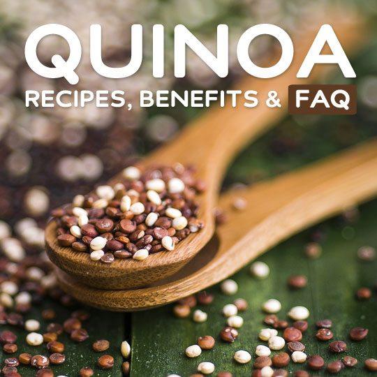 Quinoa- recipes, benefits & faq.