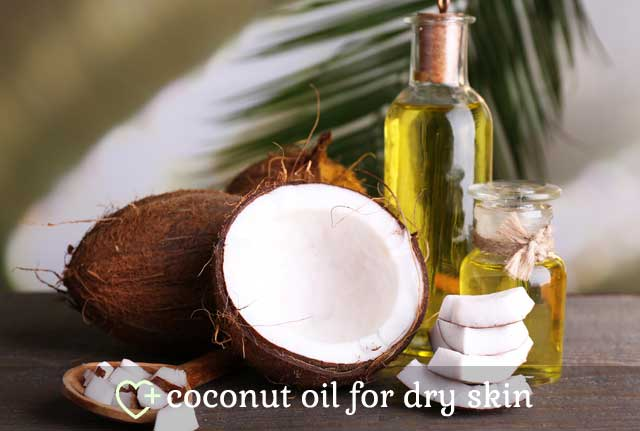 18. Coconut Oil... Coconut Oil For Dry Skin