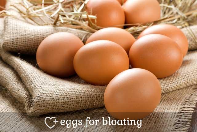 Eggs for Bloating