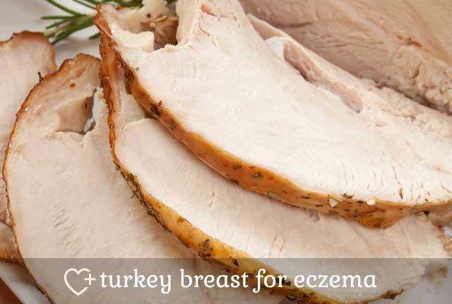 Turkey Breast for Eczema