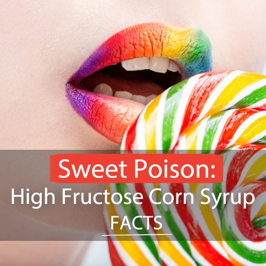 These facts about high fructose corn syrup will shock you!