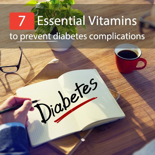 Want to reverse your diabetes? Make sure to get enough of these 7 essential vitamins!