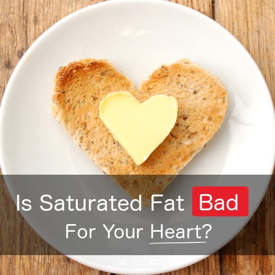Saturated Fat Bad