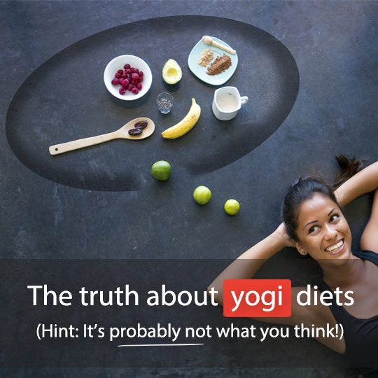 Think you know what a yoga diet is? Think again! There are lots of misconceptions and adaptations that you should know about!
