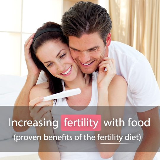 Increase fertility through food with a natural fertility diet!