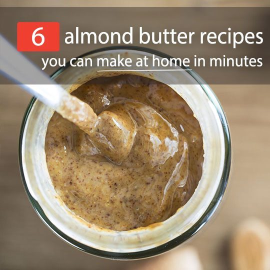 Almond butter is loaded with protein, healthy fats, key vitamins, and minerals. Plus, it's so easy to make! Get 6 unbeatable homemade almond butter recipes.