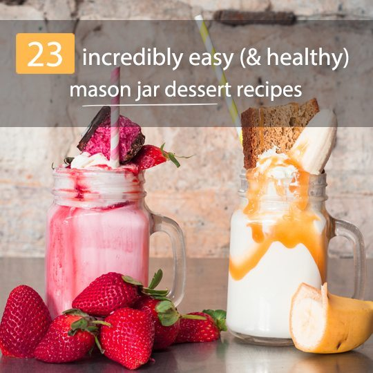 Easy to make, easy to keep and easy to transport - you can't go wrong with clever mason jar desserts! Check out these recipes...