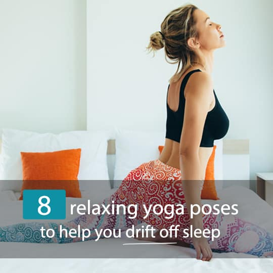 Use these yoga poses to help you beat stress and insomnia for an easy night's sleep...