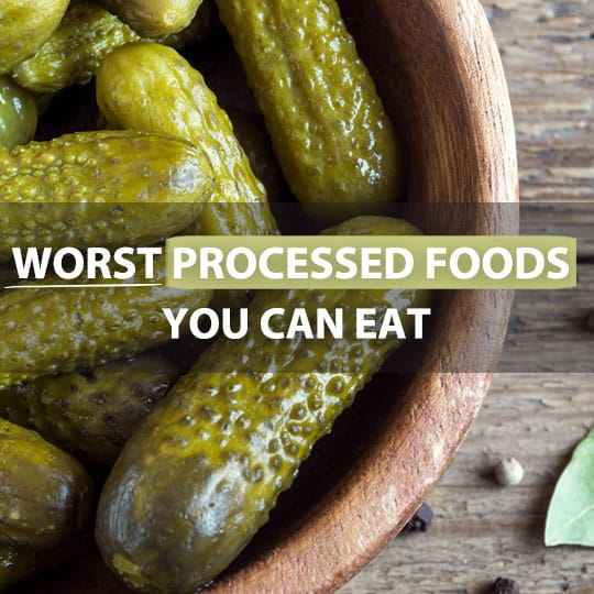 Some of the worst processed foods out there are foods you eat on a regular basis.