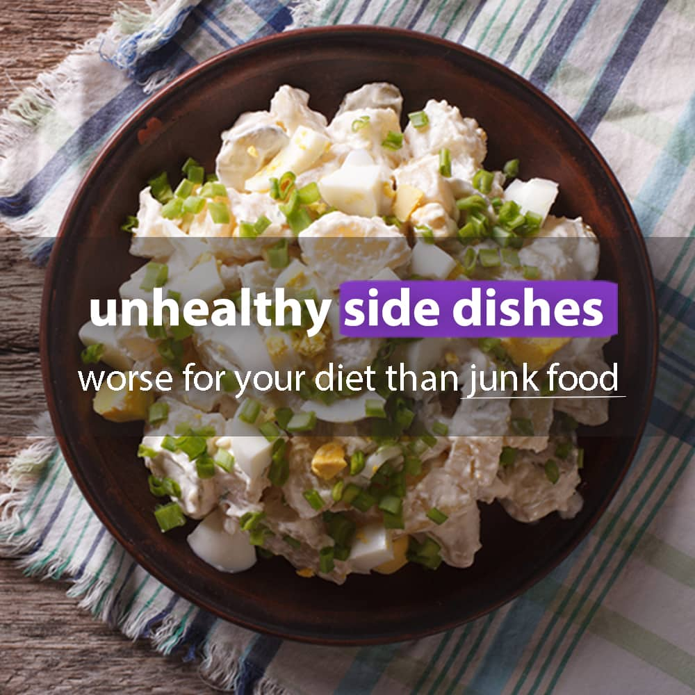unhealthy side dishes