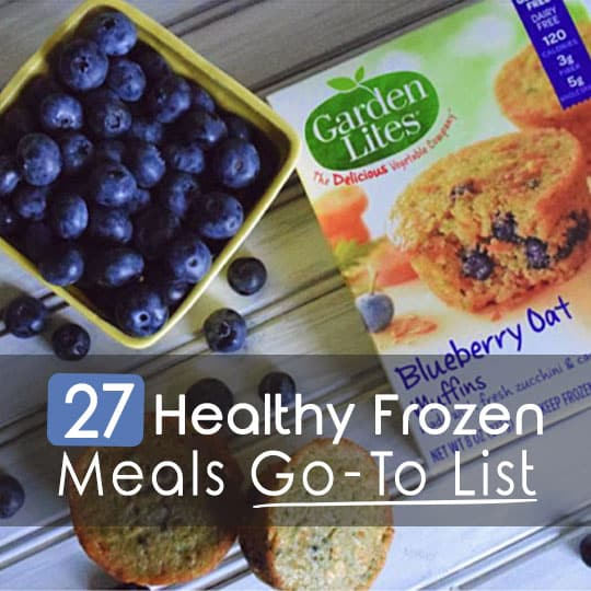 27 Healthy Frozen Meals Go-To LIst 1