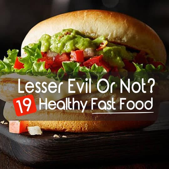 Lesser Evil Or Not If Healthy Fast Food Exists Discover It Here