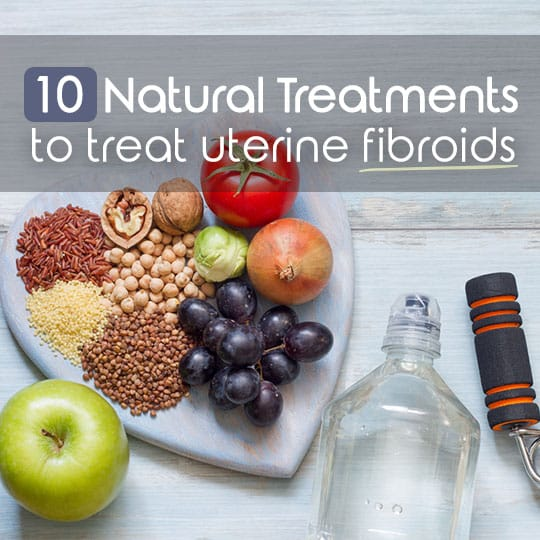 10 natural treatment to treat uterine fibroids fibroids natural treatments